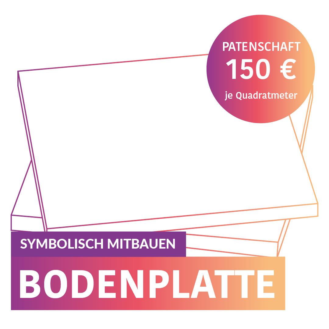 Symbolisch Mitbauen - Bodenplatte - Eine Patenschaft kostet 150,-€ pro Quadratmeter