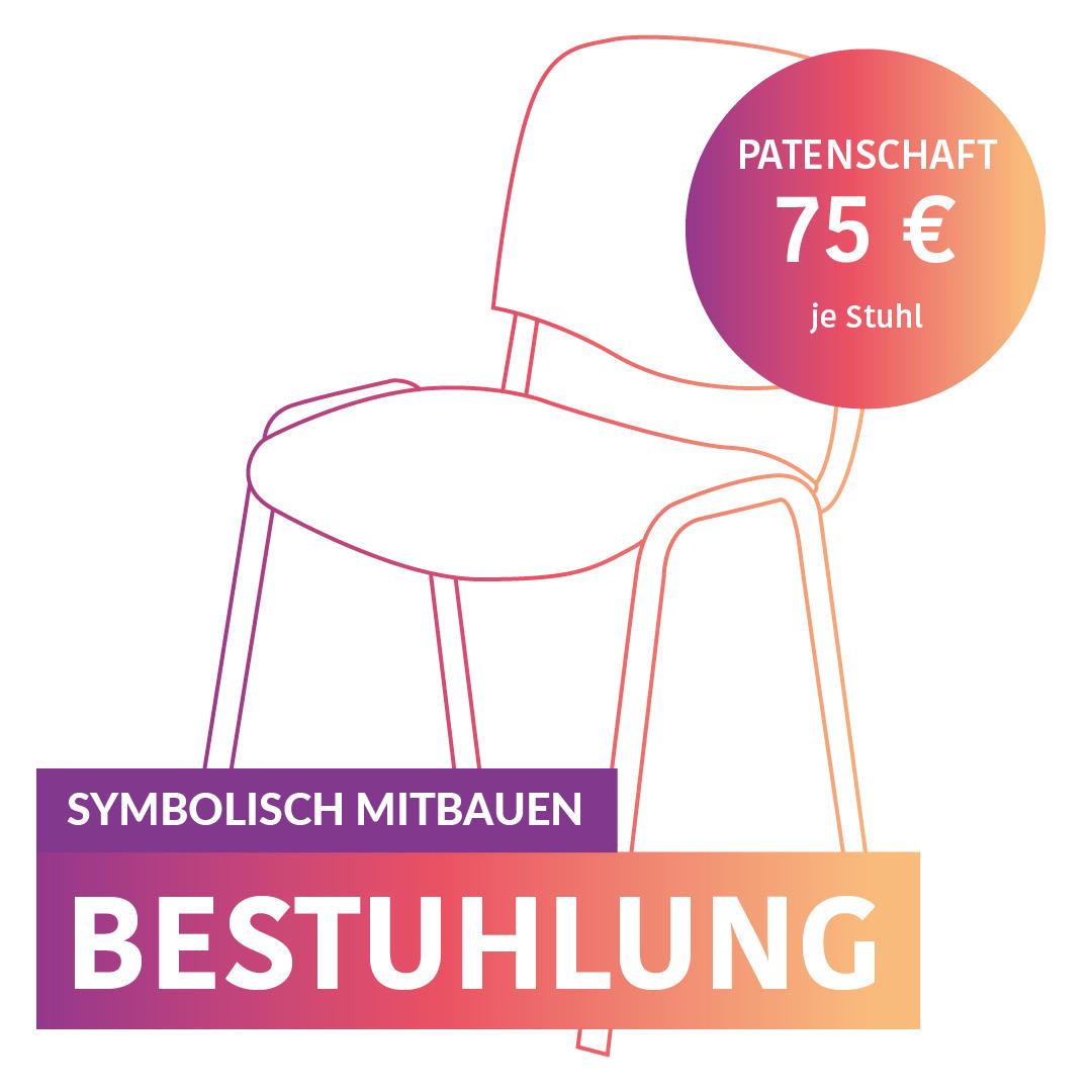Symbolisch Mitbauen - Bestuhlung - Eine Patenschaft kostet 75,-€ je Stuhl